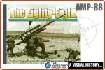 The Eighty-Eight - A Visual History of the Flak 18/36/37/41