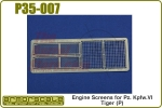 Engine Screens for Pz. Kpfw.VI Tiger (P)