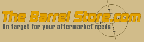 The Barrel Store - on target for your aftermarket needs